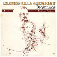 cannoball adderley - beginnings