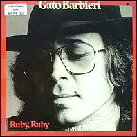 Gato Barbieri - Ruby, Ruby (white label promo)