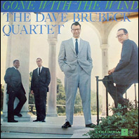 Dave Brubeck Quartet - Gone With The Wind (original vinyl)