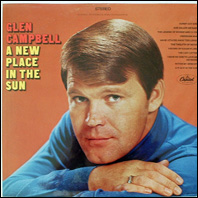 Glen Campbell - A New Place In The SUn (original vinyl)