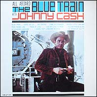 Johnny Cash - All Aboard The Blue Train