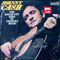 Johnny Cash  The Rough Cut King Of Country Music - sealed vinyl