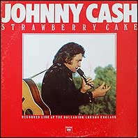 Johnny Cash - Strawberry Cake