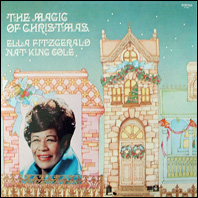 Nat King Cole and Ella Fitzgerald - The Magic of Christmas