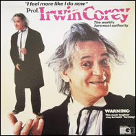 Prof. Irwin Corey - I Feel More Like I Do Now