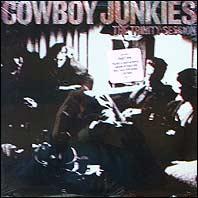 Cowboy Junkies - The Trinity Session (sealed U.S. original)