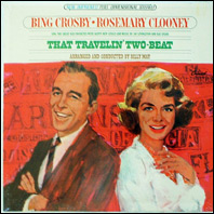 Bing Crosby and Rosemary Clooney - That Travelin' Two-Beat