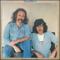 David Crosby and Graham Nash - Whistling Down The Wire