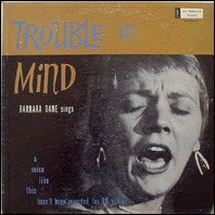 Barbara Dane - Trouble In Mind