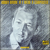 Bobby Darein - If I ere A Carpenter