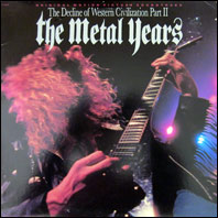 The Decline Of Western Civilization Part II - The Metal Years (soundtrack)