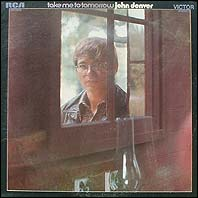 John Denver - Take Me To Tomorrow