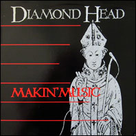 Diamond Head - Makin' Music