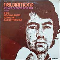 Neil Diamond - Velvet Gloves & Spit