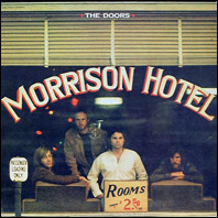 The Doors - Morrison Hotel/Hard Rock Cafe