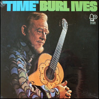 Burl Ives - Time (sealed)