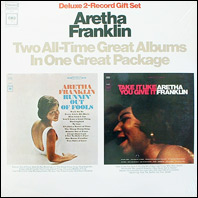Aretha Franklin - Runnin Out of Fools / Take It Like You Give It