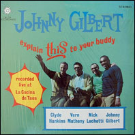Johnny Gilbert - Explain This to Your Buddy