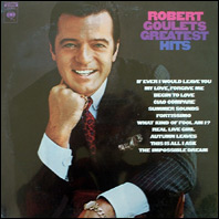 Robert Goulet's Greatest Hits - sealed