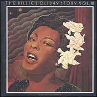The Billie Holiday Story Vol. III