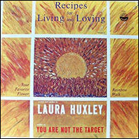 Laura Huxley - Recipes For Living And Loving (original vinyl)