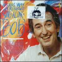 If You're Happy And You Know It, Sing Along With Bob Volume 1  (sealed vinyl)