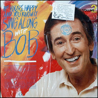 Bob McGrath - If You're Happy And You Know It, Vol. 2, SIng Along With Bob