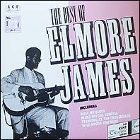 Elmore James Best