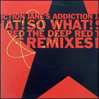 Jane's Addiction - So What!