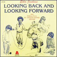 Ella Jenkins - Looking Back And Looking Forward