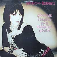 Joan Jett - Glorious Results Of A Misspent Youth