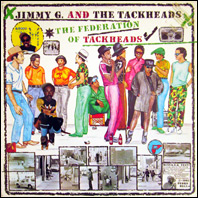 Jimmy G. and the Tackheads - The Federation of Tackheads