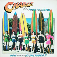 Jon & The Nightriders - Charge of tghe Nightriders