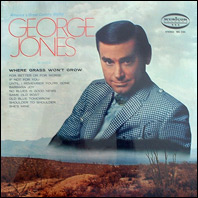 George Jones - Where Grass Won't Grow (sealed original)