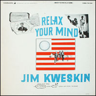 Jim Kweskin - Relax Your Mind (original vinyl)