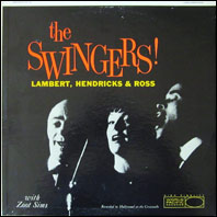 Lambert, Hendricks & Ross - The Swingers!