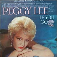 Peggy Lee - If You Go Away
