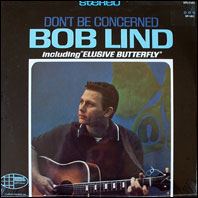 Bob Lind - DOn't Be Concerned (sealed original vinyl)