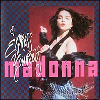 Madonna - Express Yourself (3 versions)/The Look Of Love
