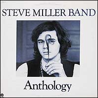 Steve Miller - Anthology