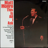 Matt Monro - This Is All I Ask