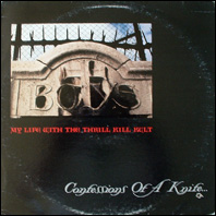 My Life With The Thrill Kill Kult - Confessions of a Knife