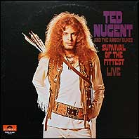 Ted Nugent & The Amboy Dukes - Survival of the Fittest