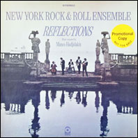 New yORK Rock & Roll Ensemble - Reflections: Music Composed by Manos Hadjidakis
