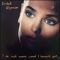 Sinead O'Connor - I Do No Want What I Haven't Got (original vinyl)