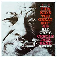 Kid Ory - This Kid's The Greatest