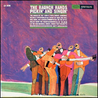 Raunch Hands - Pickin' And Singin'