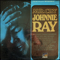 Johnnie Ray - Mr. Cry