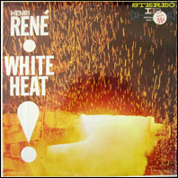Henri Rene & His Orchestra - White Heat