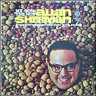 Allan Sherman - My Son The Nut